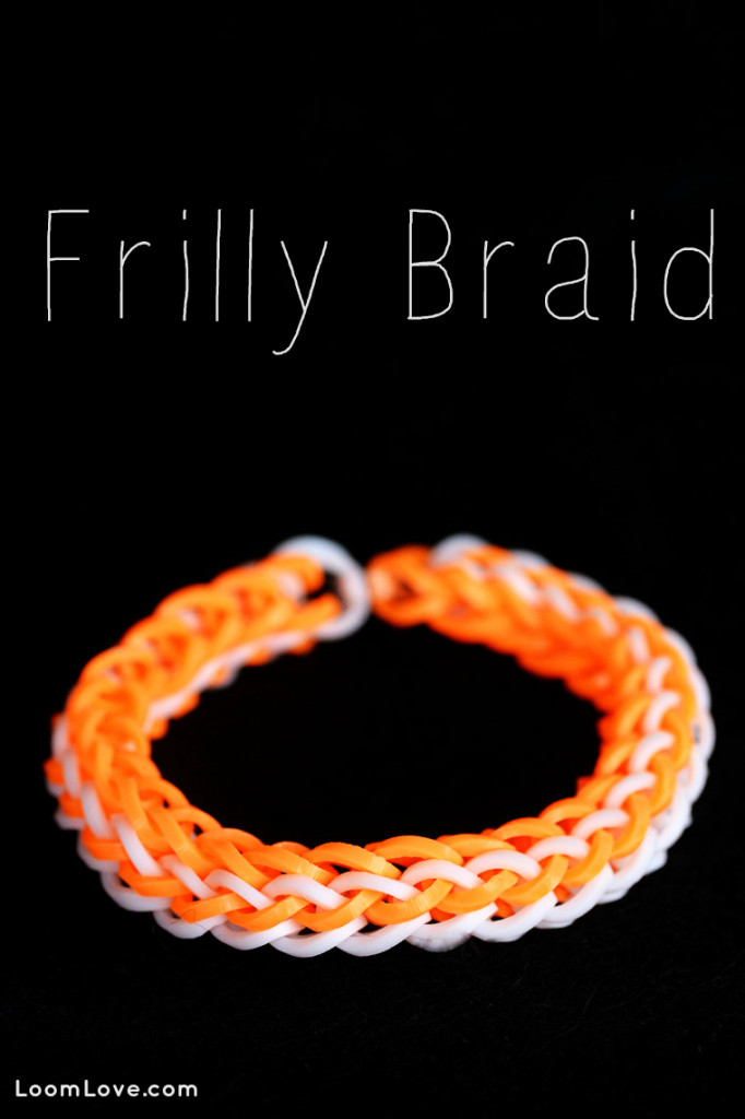 frilly braid rainbow loom