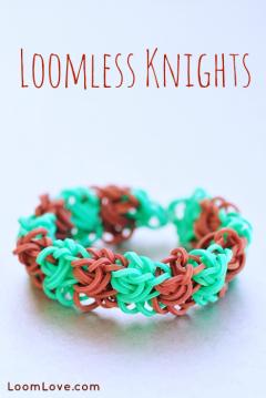 loomless knights rainbow loom