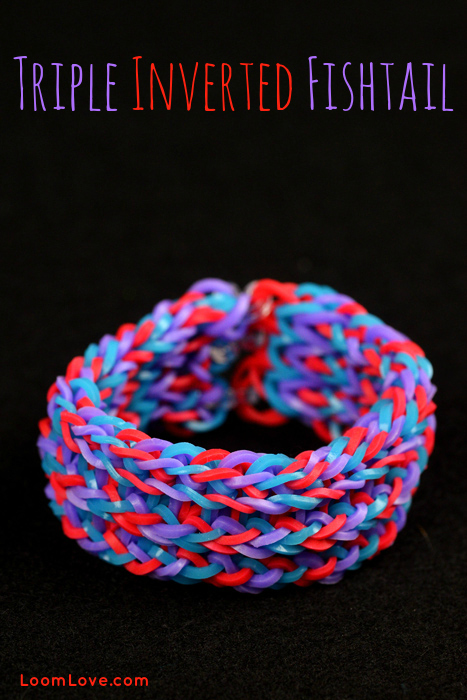 Rainbow Loom Instructions For The Triple Inverted Fishtail